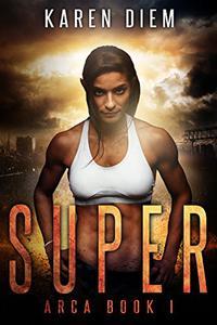 Super: Arca Book 1