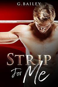 Strip for Me: Part five