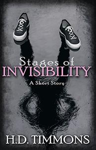 Stages of Invisibility