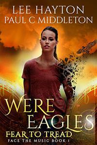 WereEagles Fear to Tread: A Mongrelverse Short Story