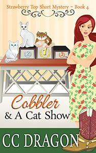 Cobbler & a Cat Show: Strawberry Top Short Mysteries - Book 4