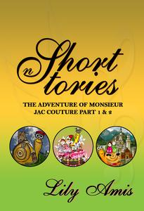 Lily Amis Short Stories, The Adventure of Monsieur Jac Couture