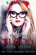 Blood: Under the Skin Book 1