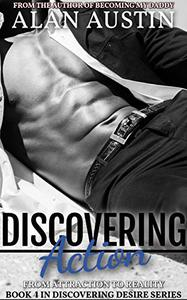 Discovering Action: Discovering Desire Book 4