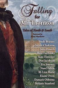 Falling for Mr. Thornton: Tales of North and South