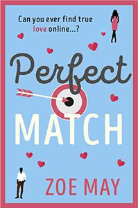 Perfect Match: The bestselling laugh-out-loud romantic comedy you won't be able to be put down!