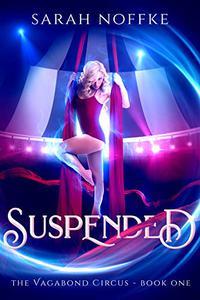 Suspended: A Dream Traveler Adventure