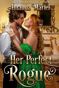 Her Perfect Rogue