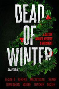 Dead of Winter: A Christmas Anthology