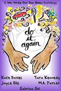 Do It Again: A We Write Our Own Books Anthology
