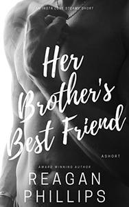 Her Brother's Best Friend: An Insta Love Romantic Short