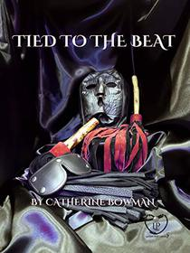 Tied to the Beat