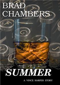 Summer: A Vince Harper Story