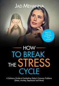How to break the Stress cycle