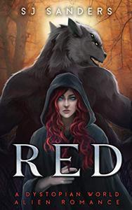 Red: A Dystopian World Alien Romance