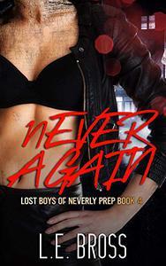 Never Again: Lost Boys of Neverly Prep: Academy Romance