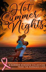 Hot Summer Nights: A Summer Romance Collection from the Romance Café
