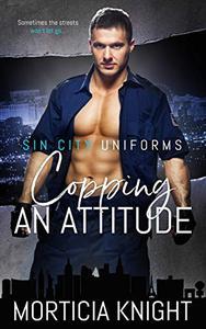Copping an Attitude