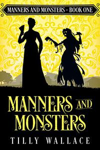 Manners and Monsters