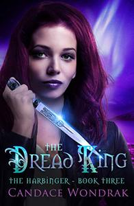 The Dread King: A Reverse Harem Fantasy