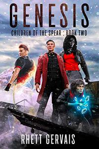 Genesis: Children of the Spear: Book Two