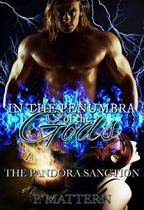In the Penumbra of the Gods: The Pandora Sanction