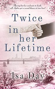 Twice in her Lifetime: A Regency Romance
