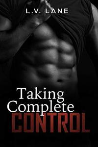 Taking Complete Control (Controllers Box Set): A dark Omegaverse science fiction romance