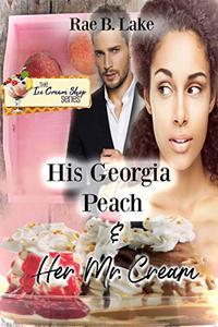 His Georgia Peach & Her Mr. Cream