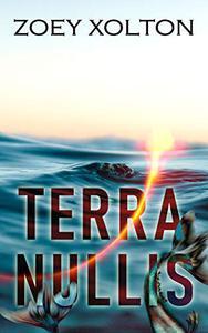 Terra Nullis: A Historical Fantasy Sea Adventure Short Story