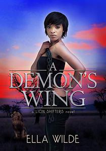 A Demon's Wing: a Lion Shifters novel