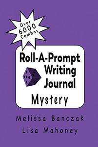 Roll-A-Prompt Writing Journal: Mystery Edition