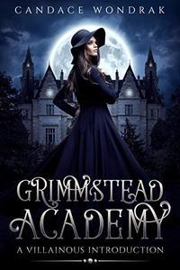 Grimmstead Academy: A Villainous Introduction