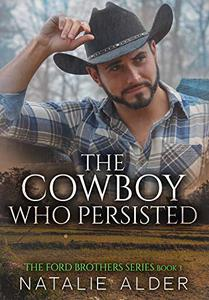 The Cowboy Who Persisted