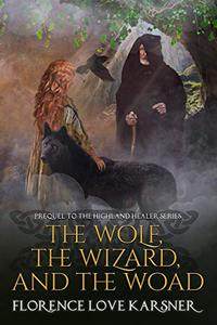 The Wolf, The Wizard, and The Woad