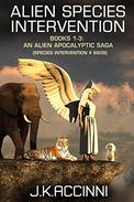 Alien Species Intervention: Books 1-3: An Alien Apocalyptic Saga
