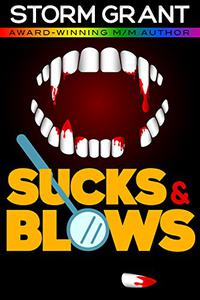 Sucks & Blows: A sexy vampire story.