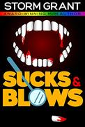 Sucks & Blows: A sexy vampire story.
