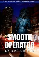 Smooth Operator: A Joliet Sisters Psychic Detectives Mystery