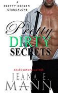 Pretty Dirty Secrets: A Standalone Pretty Broken Novel