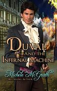 Duval and the Infernal Machine