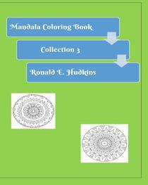 Mandala Coloring Book: Collection 3