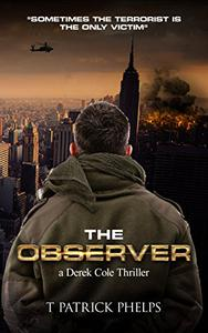 The Observer: a Political Suspense Thriller
