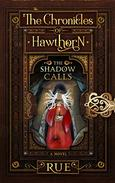 The Shadow Calls: Enticed by Dark Magic