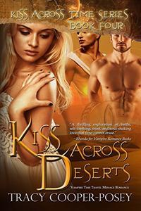 Kiss Across Deserts: Vampire Time Travel Menage Romance