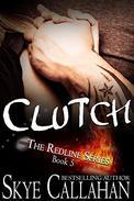 Clutch: Romantic Suspense Serial