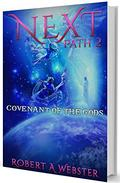 Next - PATH 2: Covenant Of The Gods