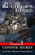 Lucifer's Island: A Gothic Horror Soap Opera (Season 1)