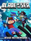 Blade of the Sea Book 2: An Unofficial Minecraft Adventure Book