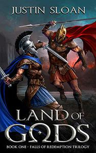 Land of Gods: Epic Military Fantasy Chronicles of Love, Lust, and Loss.